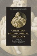 Cambridge Companion to Christian Philosophical Theology