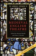 Cambridge Companion to Medieval English Theatre