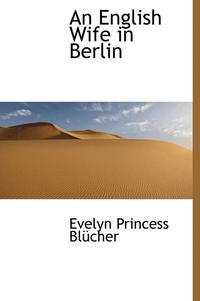 Evelyn, Princess Blücher