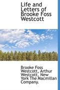 Life and Letters of Brooke Foss Westcott