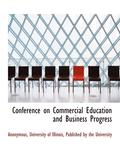 Conference on Commercial Education and Business Progress