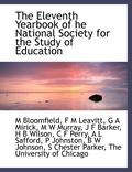 The Eleventh Yearbook of He National Society for the Study of Education