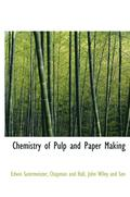 Chemistry of Pulp and Paper Making