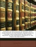 Statutes of the Colleges of Oxford: With Royal Patents of Foundation, Injunctions of Visitors, and Catalogues of Documents Relating to the University,