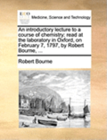 An Introductory Lecture to a Course of Chemistry