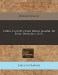 Colin Clouts Come Home Againe. by Edm. Spencer. (1611)