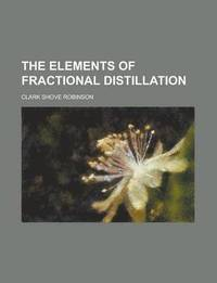 The Elements of Fractional Distillation