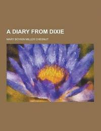 A Diary from Dixie