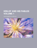 Krilof and His Fables Volume 1