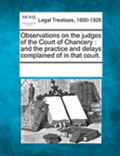 Observations on the Judges of the Court of Chancery