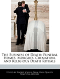 The Business Of Death: Funeral Homes, Mo
