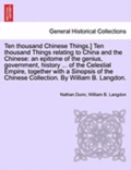 Ten Thousand Chinese Things.] Ten Thousand Things Relating to China and the Chinese