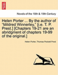 Helen Porter ... by the Author of Mildred Winnerley, [I.E. T. P. Prest.] [Chapters 19-21 Are an Abridgment of Chapters 19-99 of the Original.]