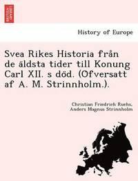 June 2016 laddanernew e bok svea rikes historia fra n de a ldsta tider till konung carl xii fandeluxe Image collections