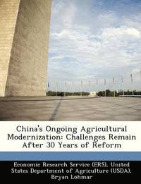 China's Ongoing Agricultural Modernization