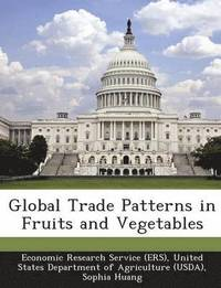 Global Trade Patterns in Fruits and Vegetables
