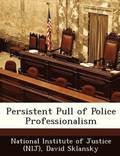 Persistent Pull of Police Professionalism