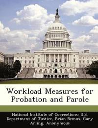 Workload Measures for Probation and Parole