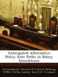 Anticipated Alternative Policy Rate Paths in Policy Simulations