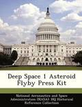 Deep Space 1 Asteroid Flyby Press Kit