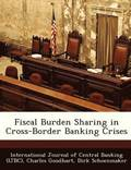 Fiscal Burden Sharing in Cross-Border Banking Crises