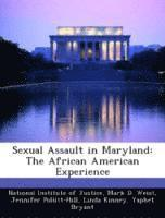 Sexual Assault in Maryland: The African American Experience