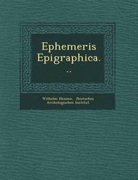 Ephemeris Epigraphica...