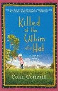 Killed at the Whim of a Hat: A Jimm Juree Mystery