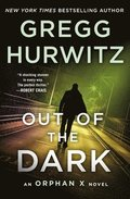 Out of the Dark: The Return of Orphan X
