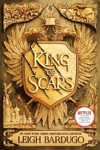 King of scars / Leigh Bardugo.