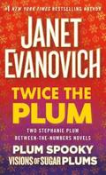 Twice the Plum: Two Stephanie Plum Between the Numbers Novels (Plum Spooky, Visions of Sugar Plums)