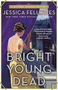 Bright Young Dead: A Mitford Murders Mystery