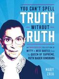 You Can't Spell Truth Without Ruth