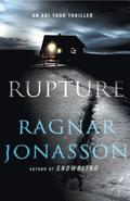 Rupture: A Thriller