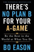 Theres No Plan B For Your Agame
