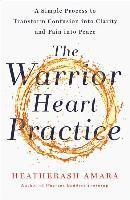 Warrior Heart Practice