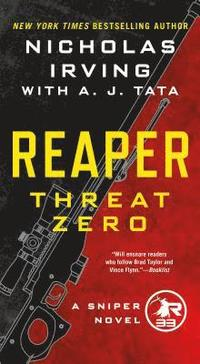 Reaper: Threat Zero: A Sniper Novel