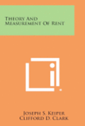 Theory and Measurement of Rent