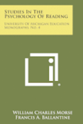 Studies in the Psychology of Reading: University of Michigan Education Monographs, No. 4