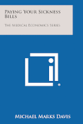 Paying Your Sickness Bills: The Medical Economics Series