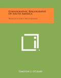 Ethnographic Bibliography of South America: Behavior Science Bibliographies