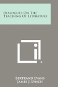 Dialogues on the Teaching of Literature