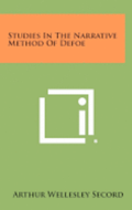 Studies in the Narrative Method of Defoe