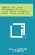 Official Methods of Analysis of the Association of Official Agricultural Chemists