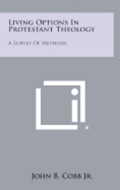 Living Options in Protestant Theology: A Survey of Methods