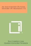 An Illustrated Outline History of Mankind, V2