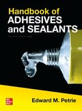 Handbook of Adhesives and Sealants, Third Edition