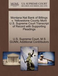 Montana Nat Bank of Billings V  Yellowstone County Mont U S