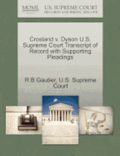 Crosland V. Dyson U.S. Supreme Court Transcript of Record with Supporting Pleadings