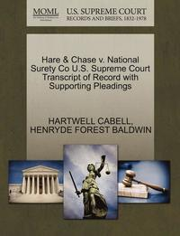 Hare &; Chase V. National Surety Co U.S. Supreme Court Transcript of Record with Supporting Pleadings